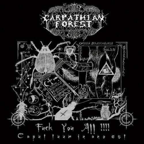 Carpathian Forest - Fuсk Yоu Аll!!! (2006)