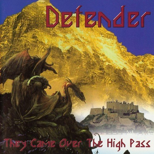 Defender - They Came Over The High Pass (1999)