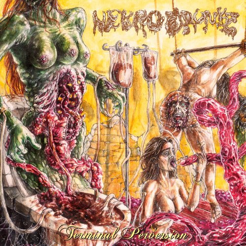 Nekro Drunkz - Terminal Perversion (2019)