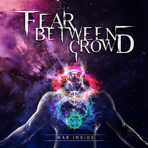 Fear Between Crowd - War Inside (2019)
