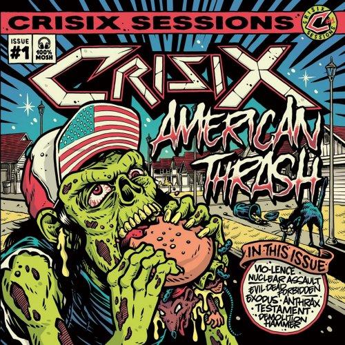 Crisix - Crisix Session # 1: American Thrash (2019)