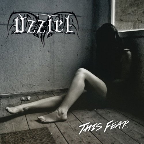 Uzziel - This Fear (2019)