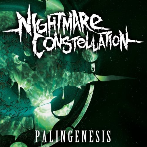 Nightmare Constellation - Palingenesis (2019)