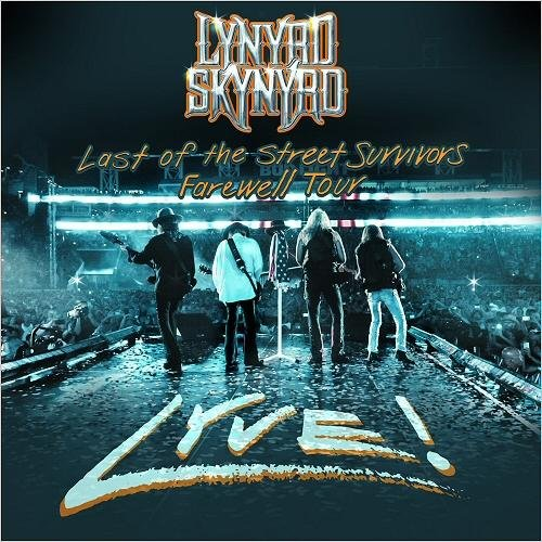 Lynyrd Skynyrd - Last Of The Street Survivors Farewell Tour Lyve! (2019) (Live)