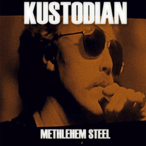 Kustodian - Methlehem Steel (2014)