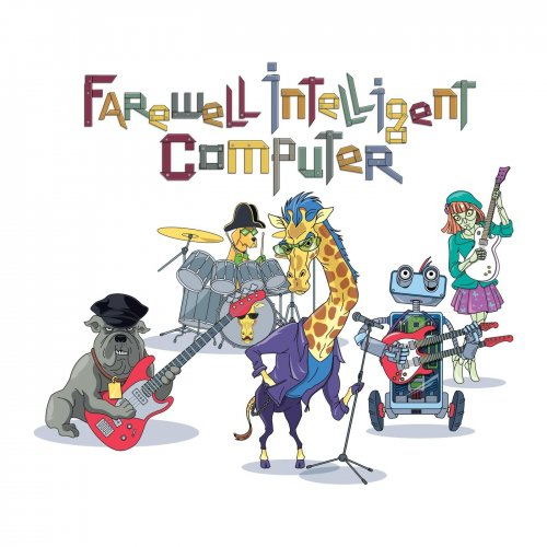 Farewell Intelligent Computer - Farewell Intelligent Computer (2019)