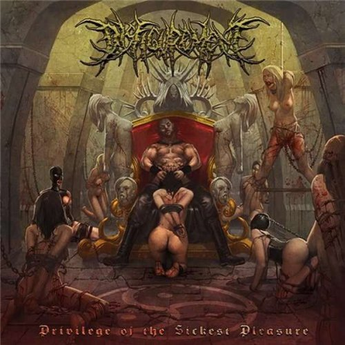 Disfigurement - Privilege Of The Sickest Pleasure (2011)