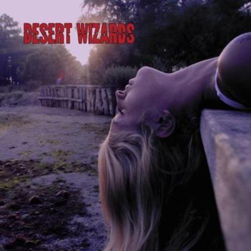 Desert Wizards - Desert Wizards (2011)