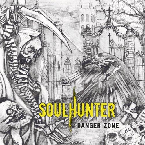 Soulhunter - Danger Zone (2019)
