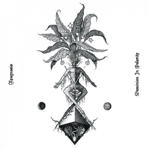 Apognosis - Dominion In Polarity (2019)