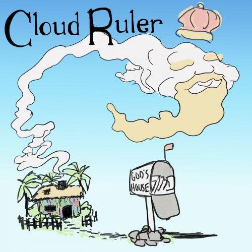 Cloud Ruler - God's House (2019)