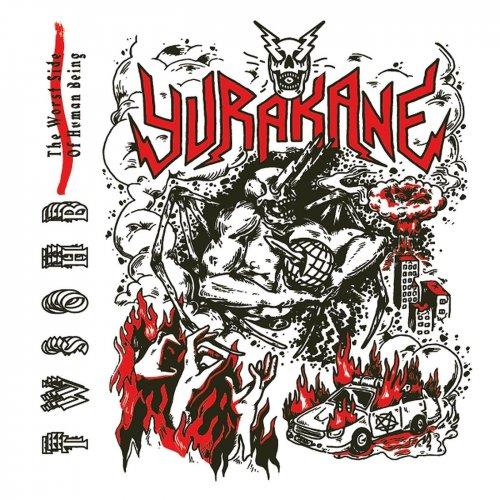Yurakane - The Worst Side Of Human Being (2019)