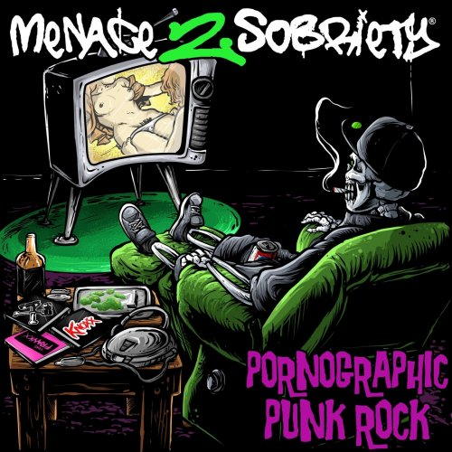 Menace 2 Sobriety - Pornographic Punk Rock (2019)