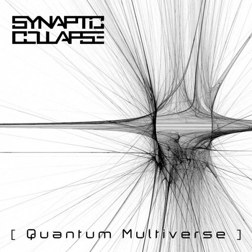 Synaptic Collapse - Quantum Multiverse (2019)