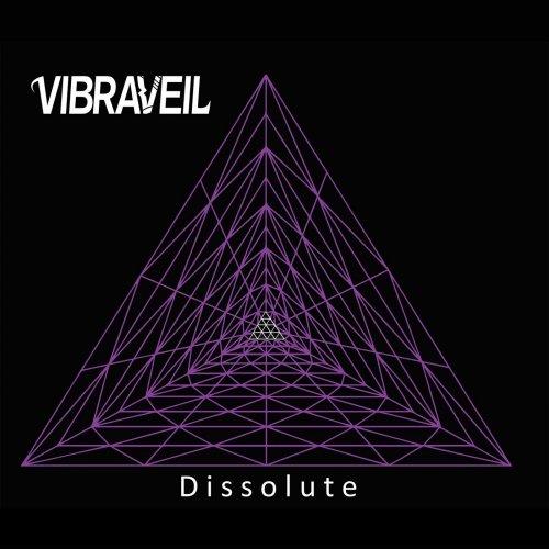 Vibraveil - Dissolute (2019)