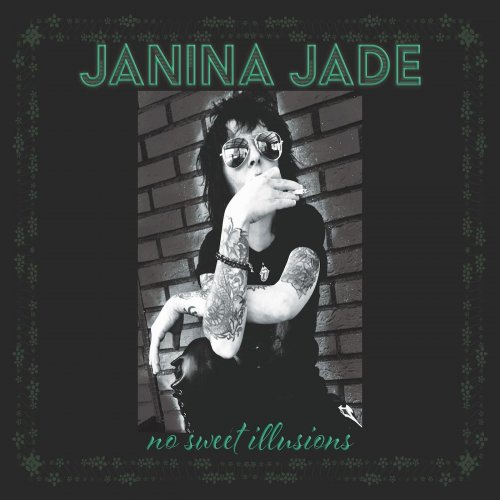 Janina Jade - No Sweet Illusions (2019)