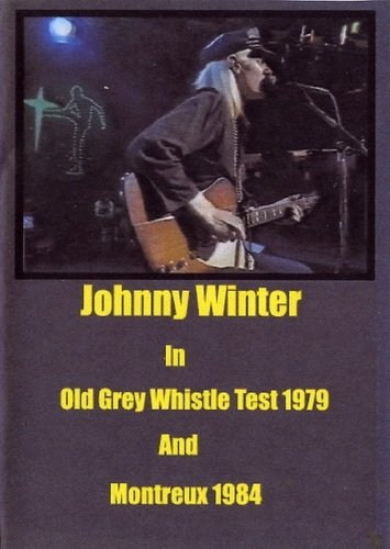 Johnny Winter - Old Grey Whistle Test & Montreux Jazz Festival 1979-1984