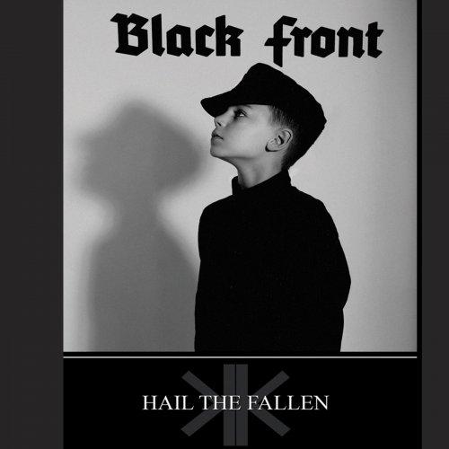 Black Front - Hail The Fallen (2019)