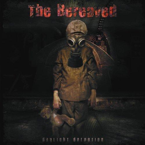 The Bereaved - Dауlight Dесерtiоn (2009)