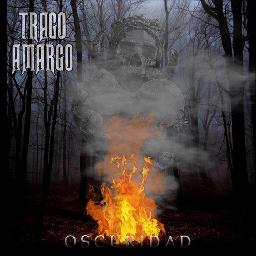 Trago Amargo - Oscuridad (2019)