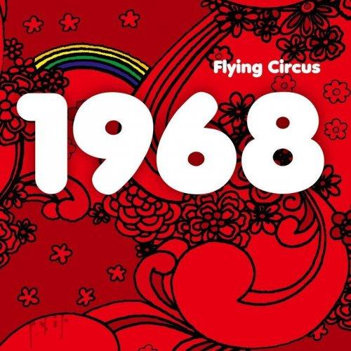 Flying Circus - 1968 (2019)