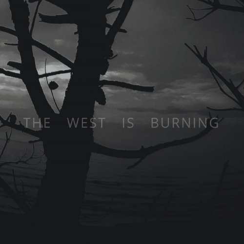 The West Is Burning - Fog (2019)