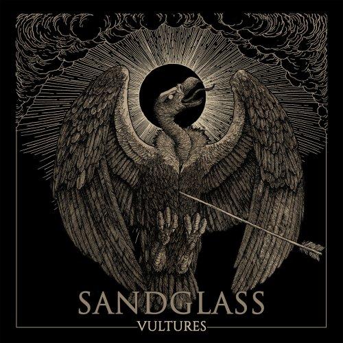 Sandglass - Vultures (2019)