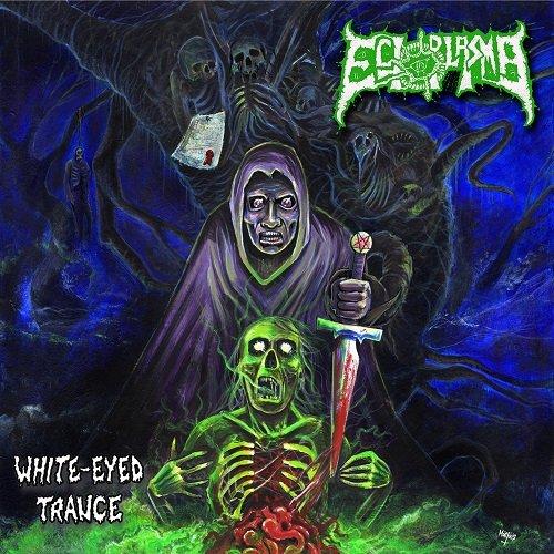 Ectoplasma - White-Eyed Trance (2019)