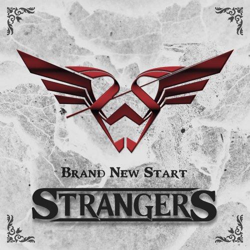 Strangers - Brand New Start (2019)