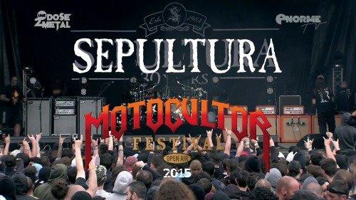 Sepultura - Motocultor Festival (2015)