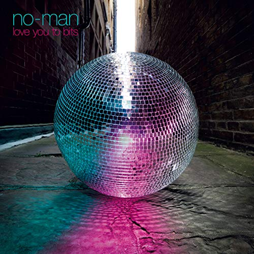 No-Man - Love You To Bits (2019)