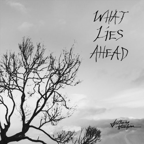 Anthony Hinrichsen - What Lies Ahead (2019)