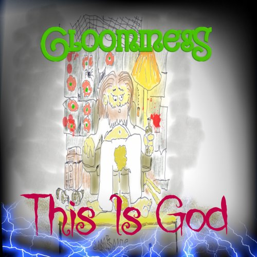 Gloominess - This Is God (2019)