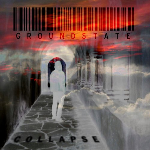 Groundstate - Collapse (2019)