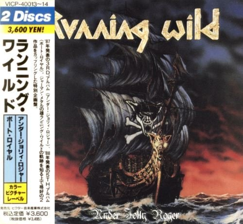 Running Wild - Undеr Jоllу Rоgеr & Роrt Rоуаl [Jараnеsе Еditiоn] (1987; 1988) [1990]