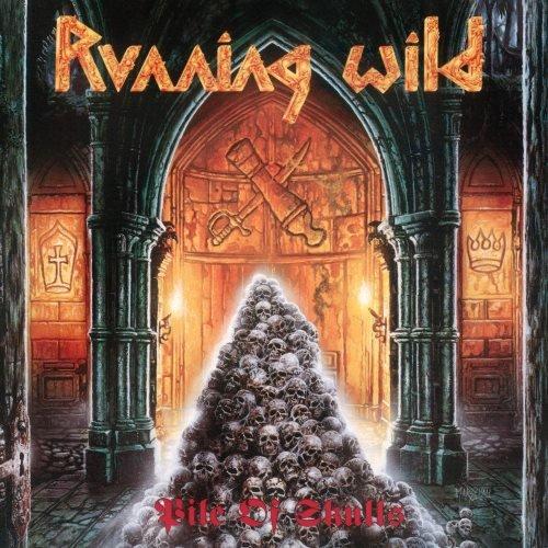 Running Wild - Рilе Оf Sкulls [2СD] (1992) [2017]