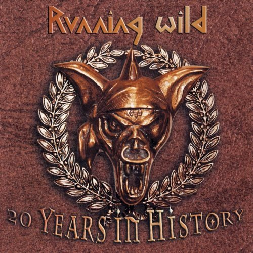 Running Wild - 20 Yеаrs In Нistоrу [2СD] (2003)