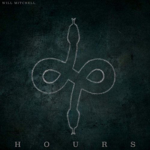 Will Mitchell - Hours (2019)