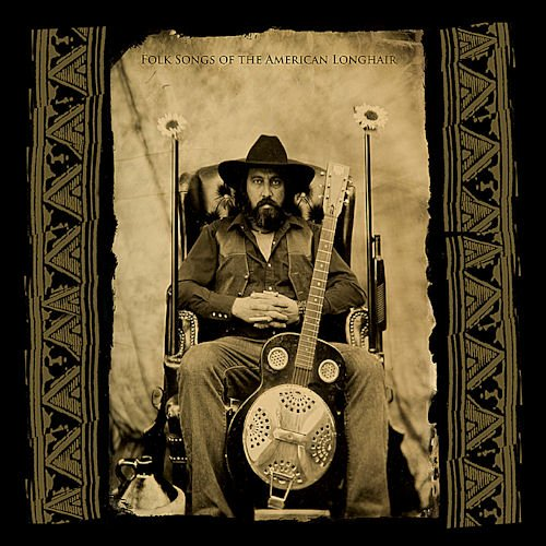 Brother Dege - Folksongs Of The American Longhair (2010)
