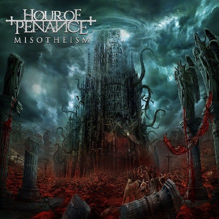 Hour of Penance - Misotheism (Limited Edition) (2019)