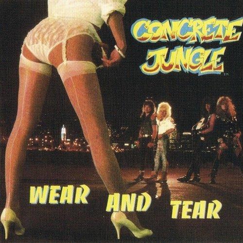 Concrete Jungle - Wear And Tear (1988)