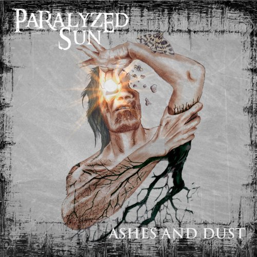 Paralyzed Sun - Ashes and Dust (2019)