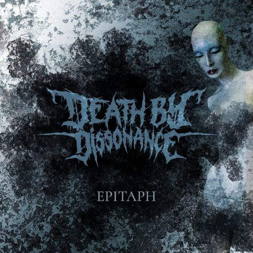 Death by Dissonance - Epitaph (2019)