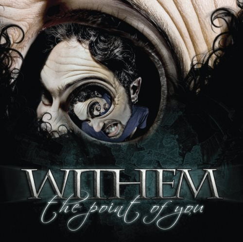 Withem - Тhе Роint Оf Yоu (2013)
