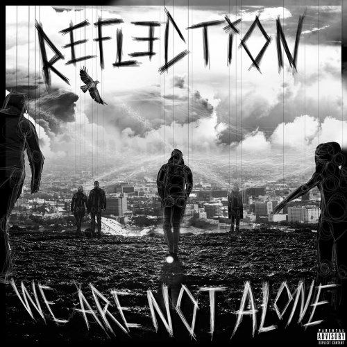 Refl3ction - We Are Not Alone (2019)