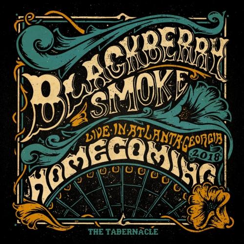 Blackberry Smoke - Homecoming Live In Atlanta (2019)