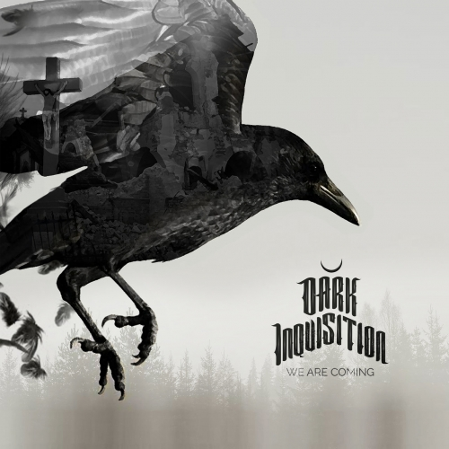 Dark Inquisition - We Are Coming (2019)