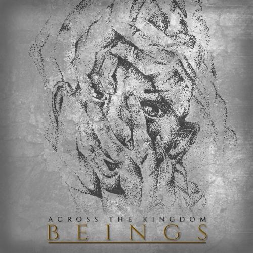Across the Kingdom - Beings (2019)