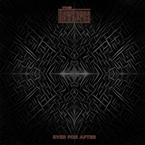 The Hawkeyes - Ever for After (2019)