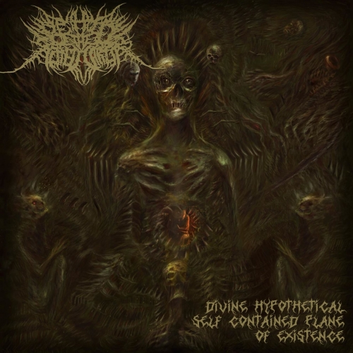 Behold the Slitted Carcass - Divine Hypothetical Self-Contained Plane of Existence (2019)